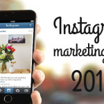 Six Savvy Instagram Marketing Tips for Your 2015 Social Media Strategy