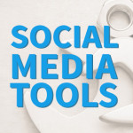 6 Social Media Tools to Help Your Business See More Social Marketing Success